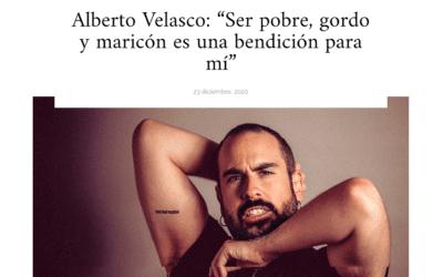 Entrevista en Shangay a Alberto Velasco por la publicación de su libro «Pobre, gordo y maricón»
