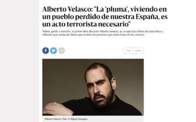 elDiario.es: «Pobre, gordo y maricón', el primer libro del actor Alberto Velasco, es un ejercicio íntimo de autocrítica y reflexión que señala las fobias que reciben las personas que están fuera de los cánones»